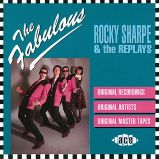 The Fabulous Rocky Sharpe And The Replays (MP3)
